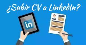 Cómo publicar tu Currículum en LinkedIn en 2021